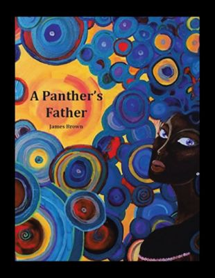 A Panther's Father, James Brown