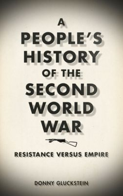 A People's History of the Second World War, Donny Gluckstein