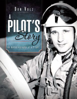 A Pilot'S Story, Don Volz