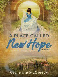 A Place Called New Hope, McGreevy Catherine