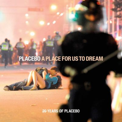 A Place For Us To Dream, Placebo