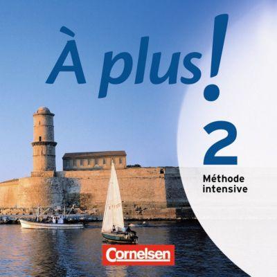 À plus! Méthode intensive: Bd.2 2 Audio-CDs