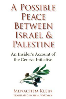 A Possible Peace Between Israel and Palestine, Menachem Klein