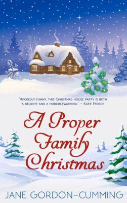 A Proper Family Christmas, Jane Gordon - Cumming