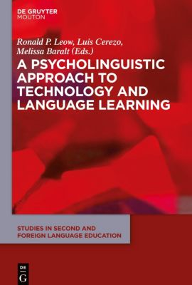A Psycholinguistic Approach to Technology and Language Learning