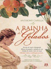 A Rainha dos Gelados, Antony Capella