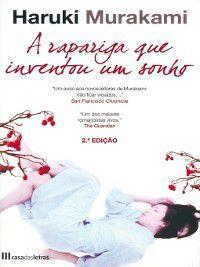A Rapariga que Inventou um Sonho, Haruki Murakami