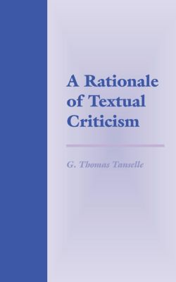 A Rationale of Textual Criticism, G. Thomas Tanselle