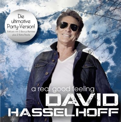 A Real Good Feeling, David Hasselhoff