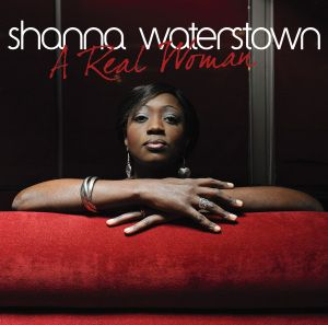 A Real Woman, Shanna Waterstown