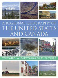 A Regional Geography of the United States and Canada, Chris Mayda