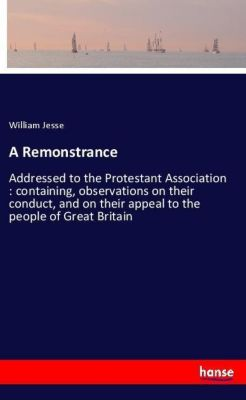 A Remonstrance, William Jesse