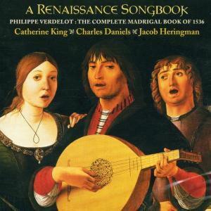A Renaissance Songbook, Catherine King, Jacob Heringman