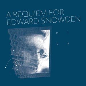 A Requiem For Edward Snowden (Vinyl), Matthew Collings