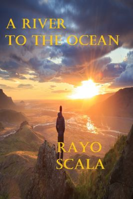 A River To The Ocean, Rayo Scala