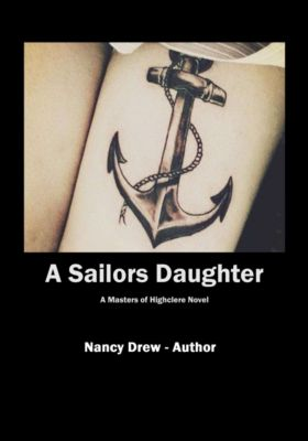 A Sailors Daughter, Nancy Drew - Author