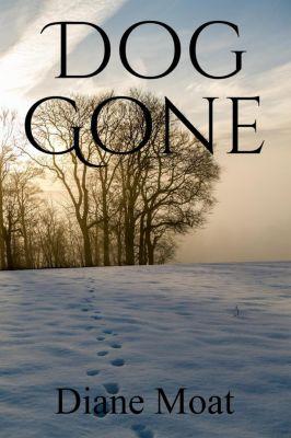 A Sam Holden Novel: Dog Gone (A Sam Holden Novel, #1), Diane Moat