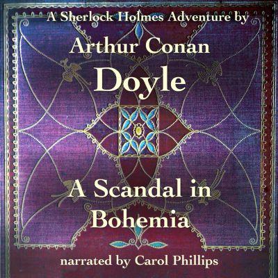 A Scandal in Bohemia, Arthur Conan Doyle