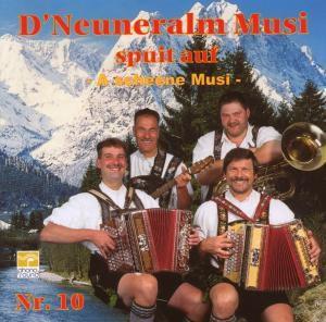 A Scheene Musi, Neuneralm Musi Nr.10