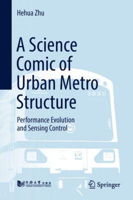 A Science Comic of Urban Metro Structure, Hehua Zhu