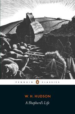 A Shepherd's Life, W. H. Hudson