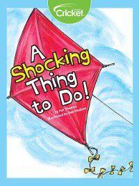 A Shocking Thing to Do!, Pat Thomas
