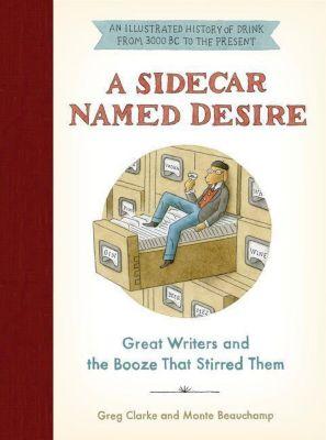 A Sidecar Named Desire, Greg Clarke, Monte Beauchamp