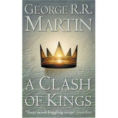 A Song of Ice and Fire 02. A Clash of Kings, George R. R. Martin