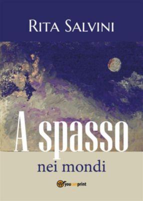 A spasso nei mondi, Rita Salvini