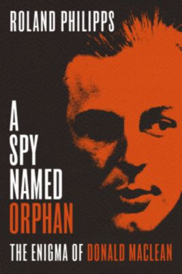 A Spy Named Orphan, Roland Philipps