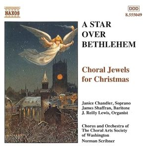 A Star Over Bethlehem, Norman Scribner, Choral Arts Society Of Washington