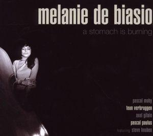 A Stomach Is Burning, Melanie De Biasio
