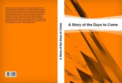 A Story of the Days to Come, H. G. Wells