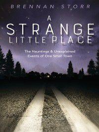 A Strange Little Place, Brennan Storr