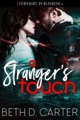 A Stranger's Touch, Beth D. Carter