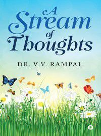 A Stream of Thoughts, V.V. Rampal