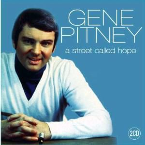 A Street Called Hope, Gene Pitney