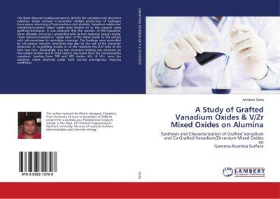 A Study of Grafted Vanadium Oxides & V/Zr Mixed Oxides on Alumina, ARINDOM SAHA