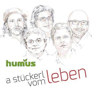A Stückerl Vom Leben, Humus