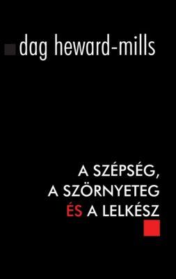 A Szépség, a Szörnyeteg és a Lelkész, Dag Heward-Mills