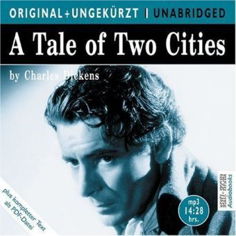 A Tale of Two Cities, 1 MP3-CD, Charles Dickens