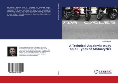 A Technical Academic study on all Types of Motorcycles, Hossein Maleki