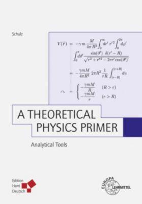 A Theoretical Physics Primer (PDF), Hermann Schulz