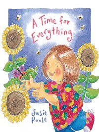 A Time for Everything, Susie Poole