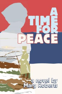 A Time for Peace, Marg Roberts