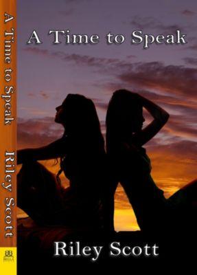 A Time to Speak, Riley Scott