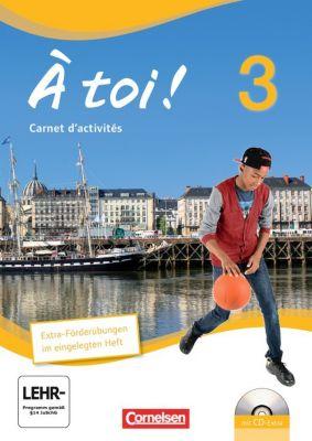 À toi! - Vier- und fünfbändige Ausgabe: Bd.3 Carnet d'activités und eingelegtem Förderheft -  pdf epub