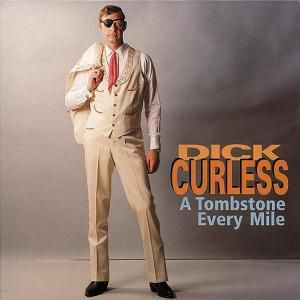 A Tombstone Every Mile  7-Cd &, Dick Curless