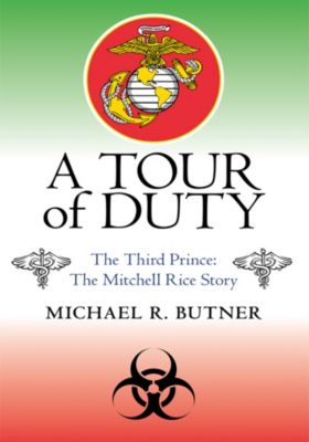 A Tour of Duty, Michael R. Butner