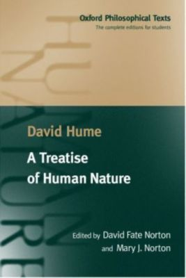 david humes theory of human morality outlined in treatise of human nature In lieu of an abstract, here is a brief excerpt of the content: hume's abstract of adam smith's theory of moral sentiments david r raynor when the vmst two volumes of hume's treatise of human nature were published in 1739 without attracting much attention, the disappointed young author prepared an abstract of his book.